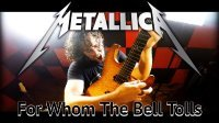 For Whom The Bell Tolls - by Metallica (Full Instrumental Cover)